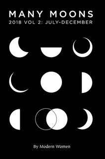 Many Moons 2018 Vol 2 by Modern Women