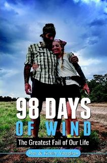 98 Days Of Wind By Ras & Kathy Vaughan