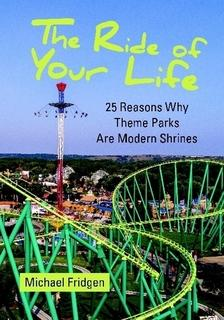 The Ride of Your Life By Michael Fridgen