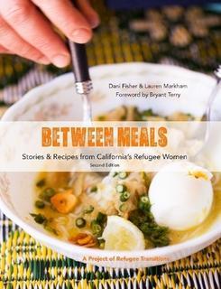 Between Meals: Second Edition By Dani Fisher & Lauren Markham