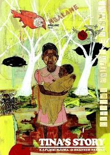 Tina's Story By Heather Palmer & Kafumbi Njewa
