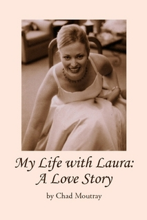 My Life with Laura A Love Story
