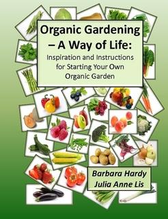 Organic Gardening A Way of Life