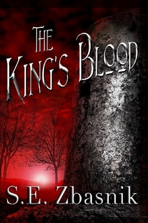 The King's Blood by S.E. Zbasnik