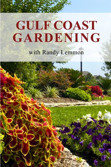 Gulf Coast Gardening with Randy Lemmon