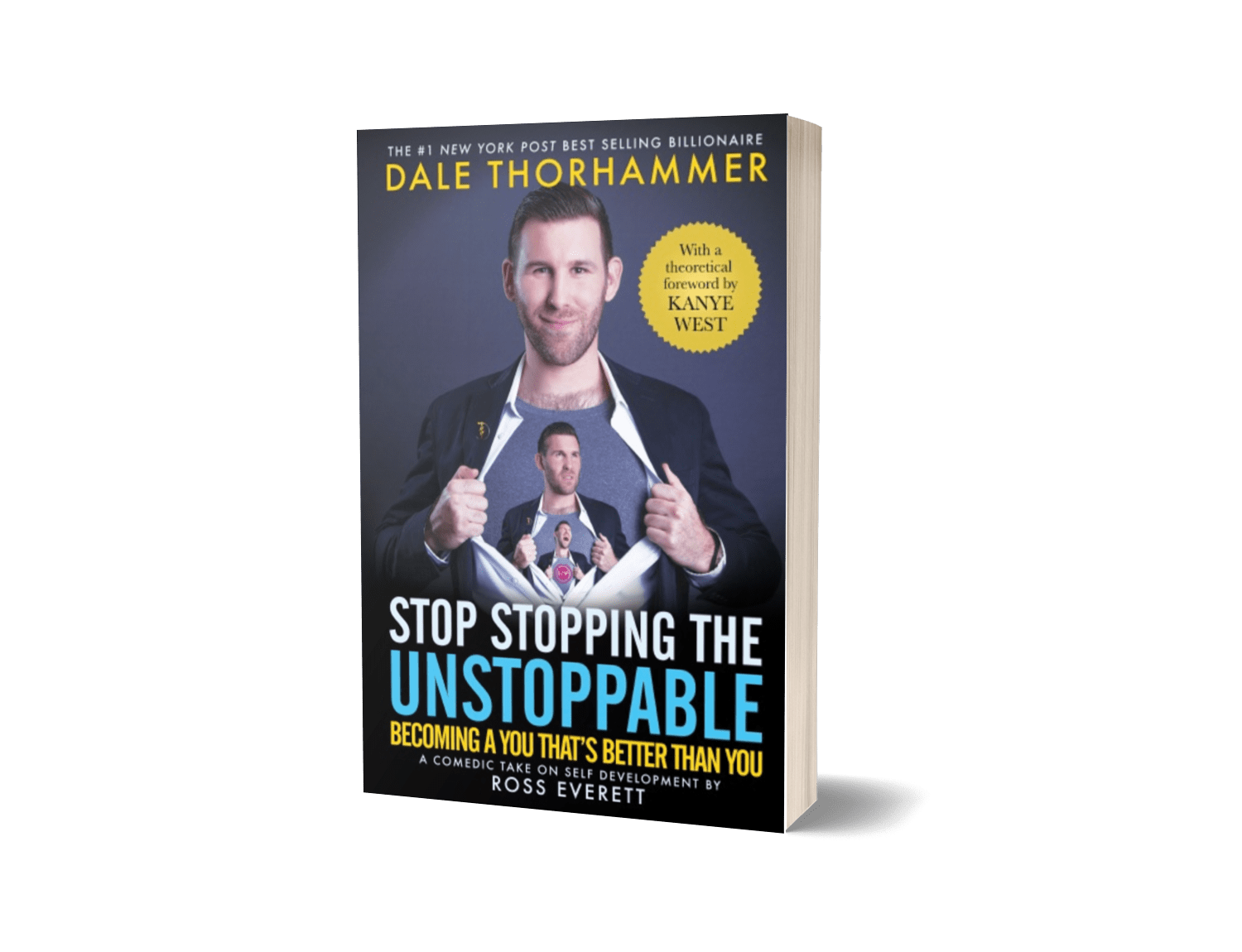 Stop Stopping The Unstoppable: Becoming A You That's Better Than You