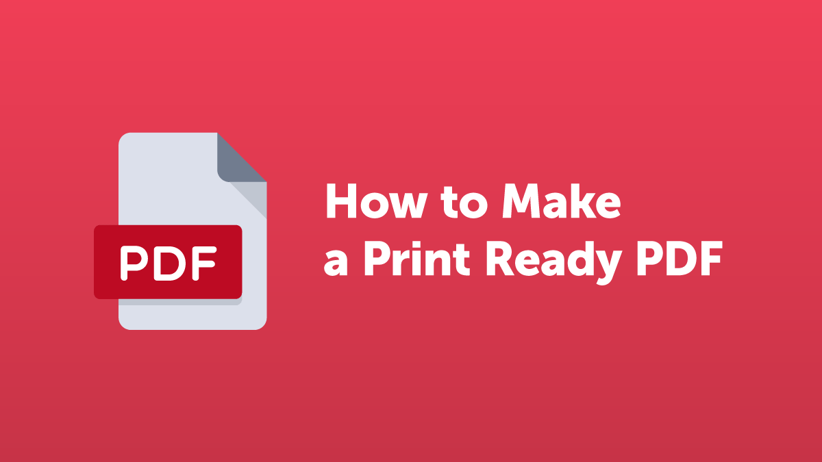 How to Make a print-ready PDF