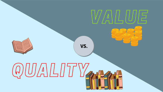 Quality vs. Value in the publishing industry