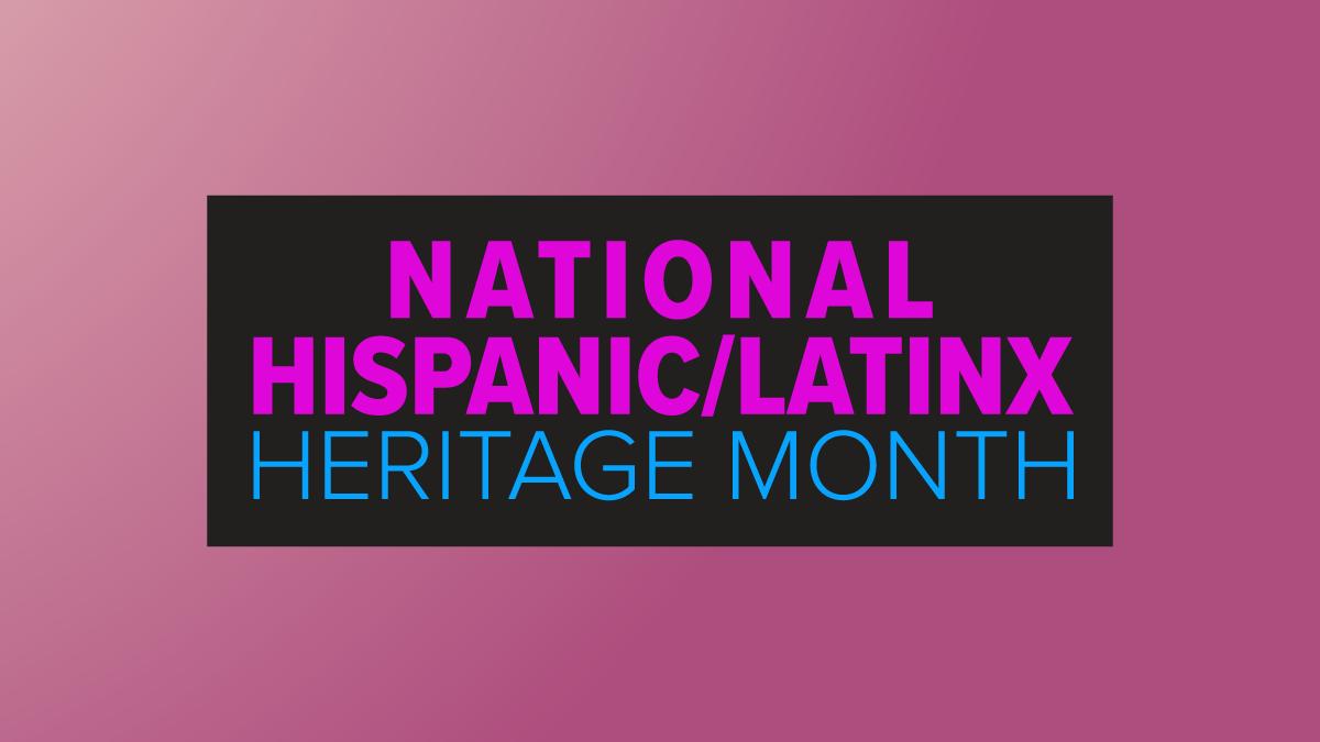 National Hispanic Heritage Month blog graphic
