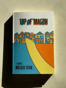 Top of Mason by Walker Ryan