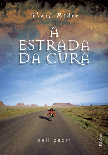 """Ghost Rider - A Estrada da Cura"", de Neil Peart"