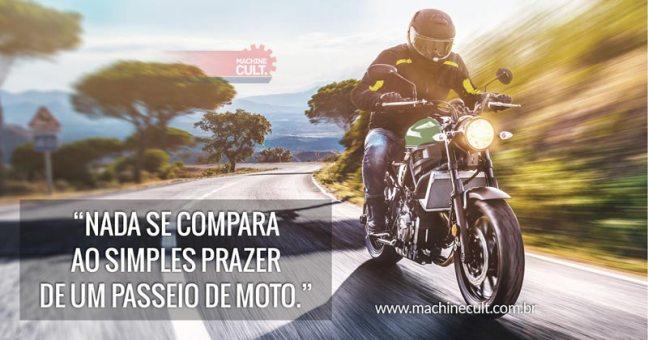 Nada se compara ao simples prazer de um passeio de moto.