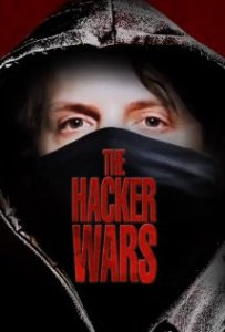 The Hacker Wars (2014)