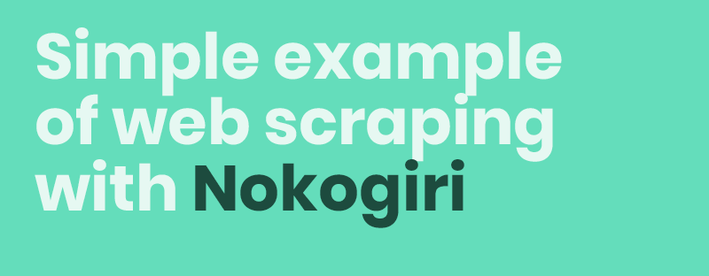 Nokogiri: How To Get What You Need With It