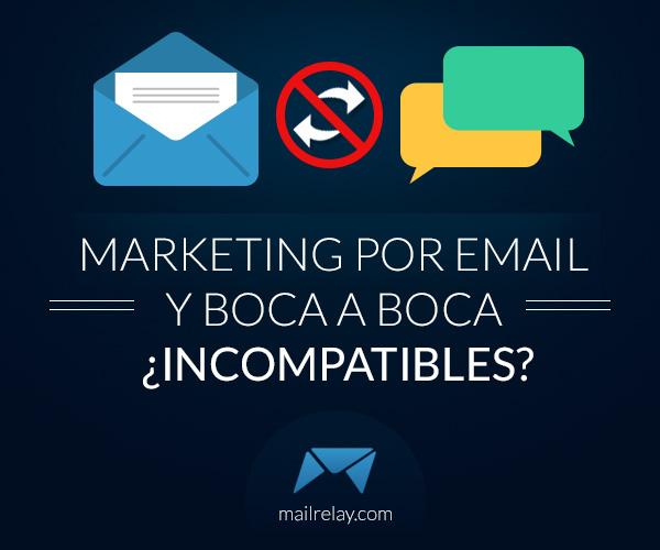 0-marketing-por-email-y-boca-a-boca-incompatibles