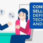 Consultative Selling: Definition, Techniques, and Examples