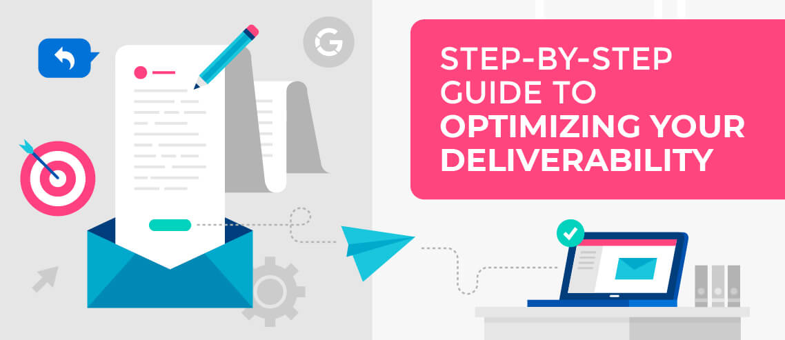 Step-by-Step Guide to Optimizing Your Cold Email Deliverability