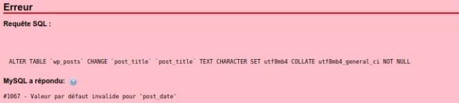 Mysql - 1067 - Valeur par défaut invalide pour 'post_date'