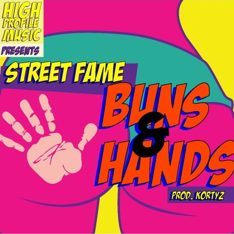 StreetFame - Buns n Hands