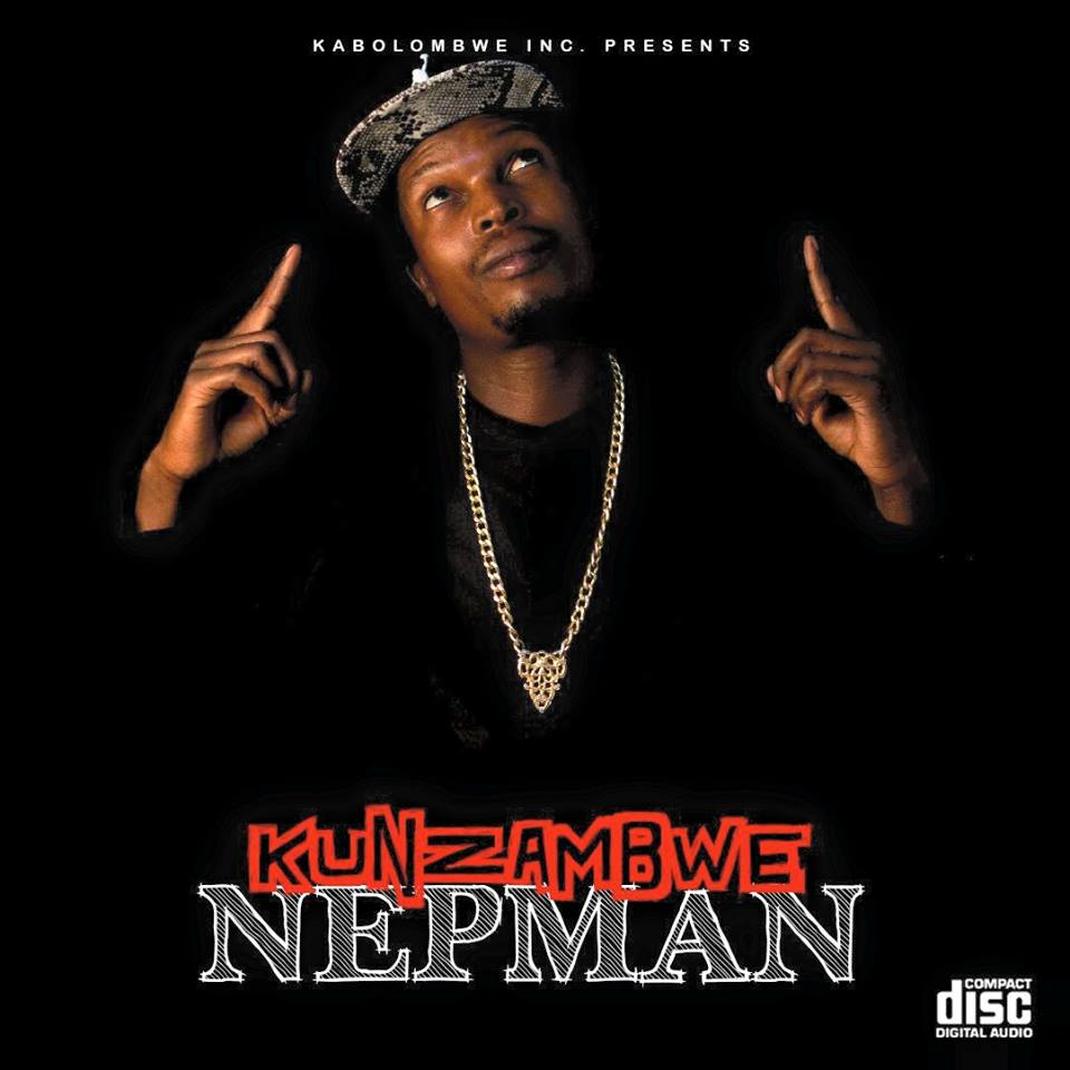 "NEPMAN SET TO RELEASE NEW ALBUM ""KUNZAMBWE""!!!"