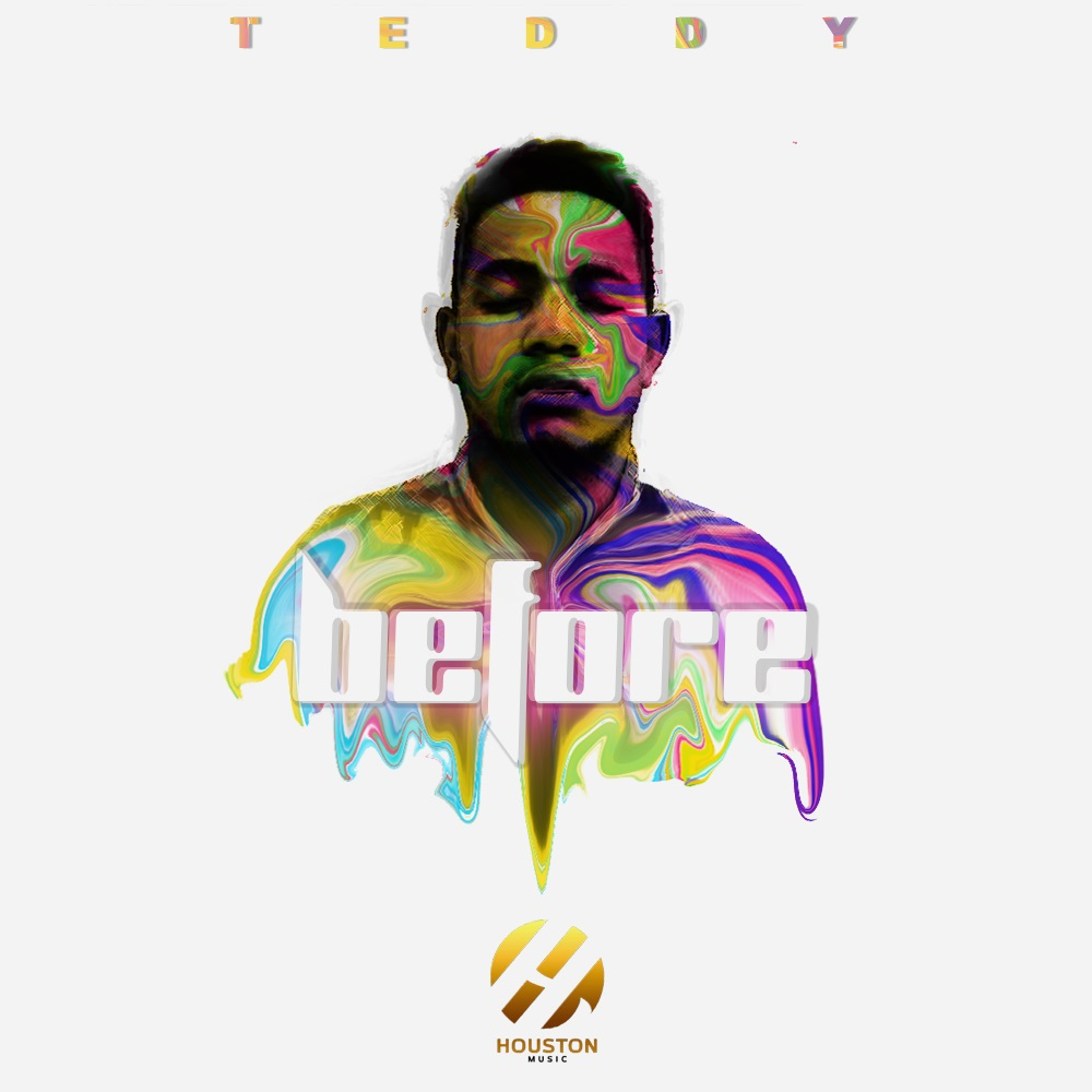 "Houston Music artist Teddy releases new video ""Before"""