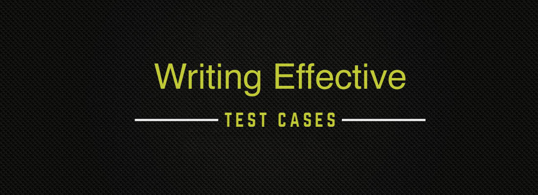 Writing effective Test cases | Blog