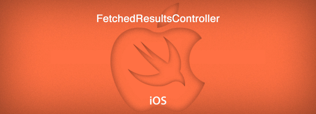 FetchedResultsController