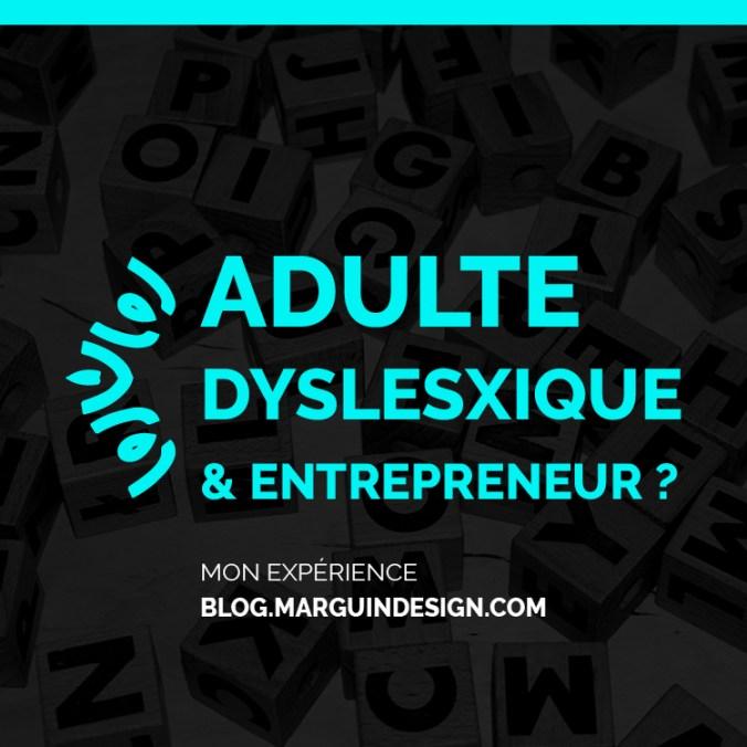 adulte dyslexique et entrepreneur
