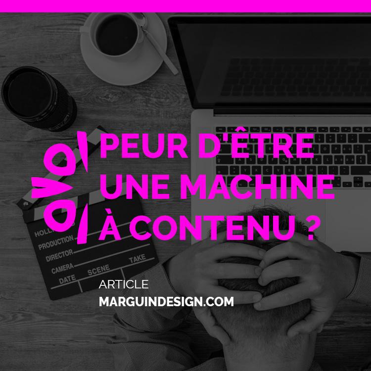 Peur de devenir une machine a creer du contenu que faire