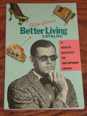 "Cover of Phillip Garner's ""Better Living Catalog"""