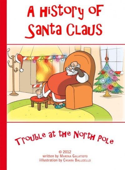 Trouble at the north pole, a history of santa claus