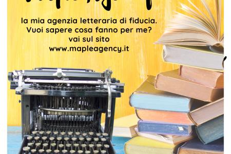 Maple Agency Agenzia Letteraria, il punto di contatto tra autrici e case editrici