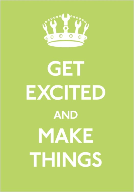 get-excited-and-make-things