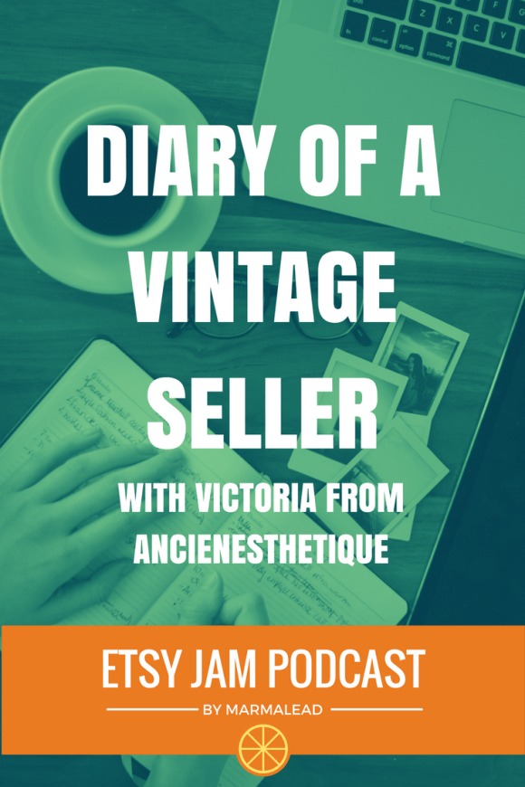 In this episode we talk with Victoria from Ancienesthetique. Victoria is an expat living in central France who sells vintage treasures. She talks about the importance of sturdy shelving, photography, her blog, email list and more!