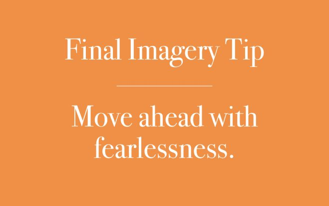 Move ahead with fearlessness