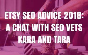 Etsy SEO advice 2018