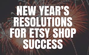 New Year's Resolutions For Shop Success