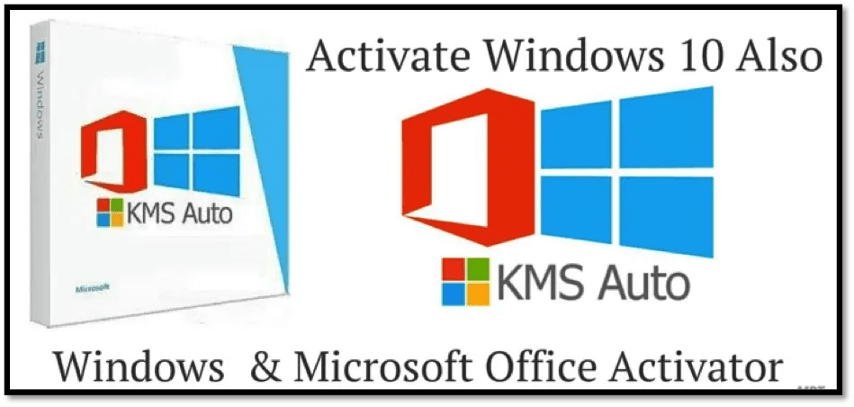 KMS Auto: ACTIVATOR for Windows 8, 8 1, 10 and Office 2016