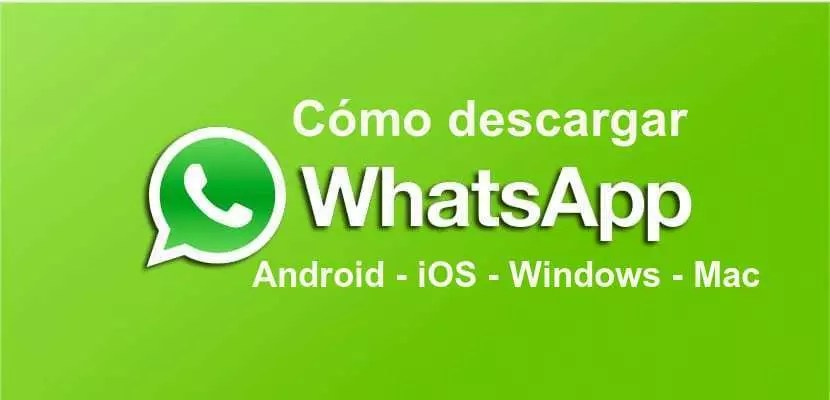 🥇 How to DOWNLOAD WhatsApp FREE for PC, Android and Mac
