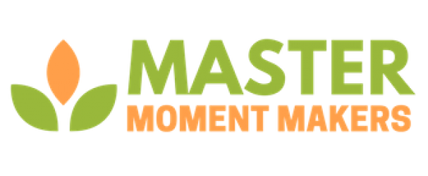 Master Moment Makers