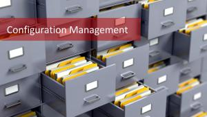 Configuration Management: Essential Skill For An Organized Project