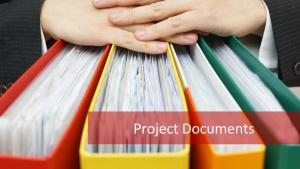 Project Documents: Paperwork is the Key for the Project's Success!