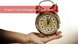 Project Time Management: How to Complete The Project On Time?