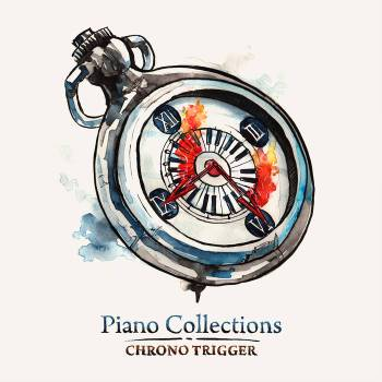 Piano Collections: CHRONO TRIGGER album cover art