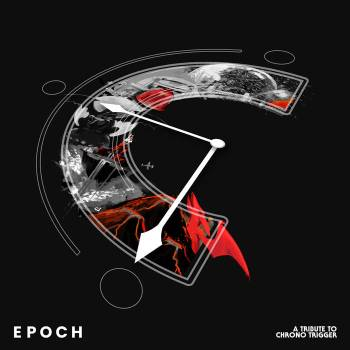 Epoch: A Tribute to Chrono Trigger album cover art