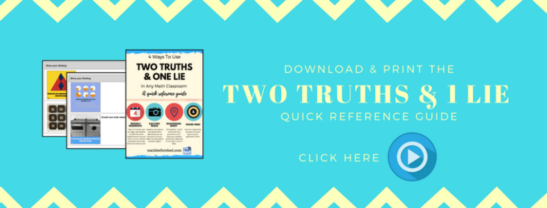 4 ways to Use 2 Truths and a Lie For Any Math Class – Blog