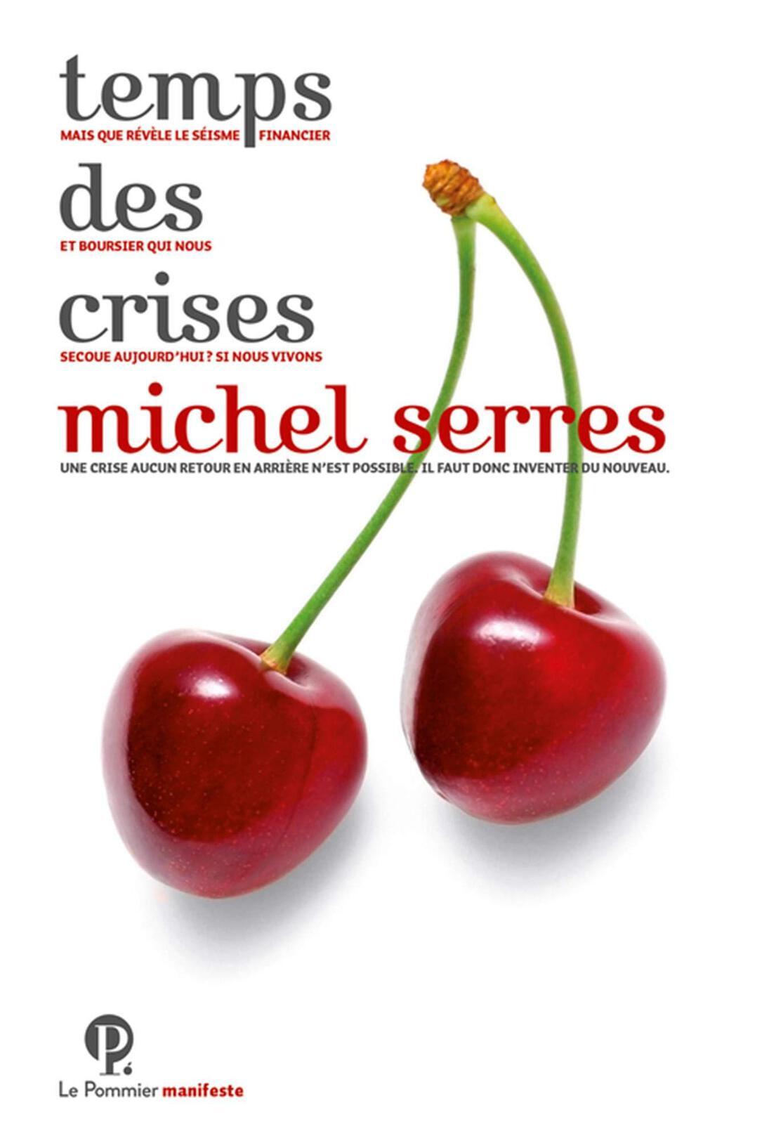 Couverture Le temps de crises - Michel Serres