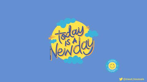 """Dessin sur lequel est inscrit """"today is a new day"""" afin d'illustrer le bien-être au travail."""