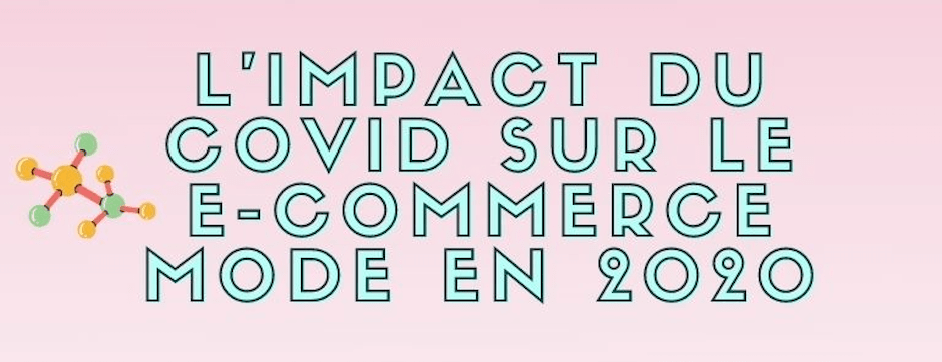 Impact du covid sur la consommation et les ventes de vêtement ecommerce
