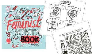 Ways to Unwind with the Feminist Activity Book